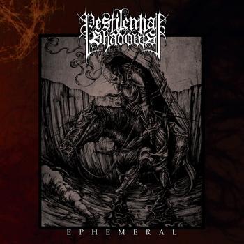 Pestilential Shadows - Ephemeral - CD
