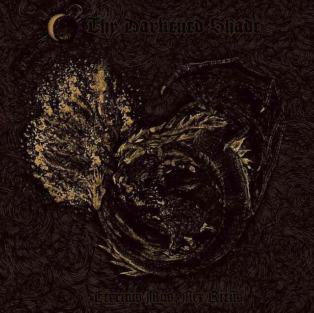 Thy Darkened Shade - Eternvs Mos, Nex Ritvs - CD