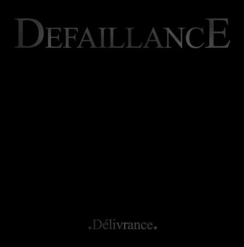 Défaillance - Delivrance - CD
