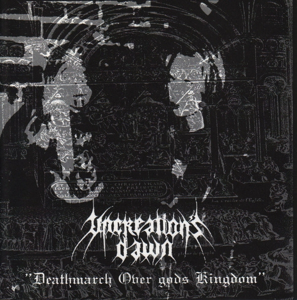 Uncreations Dawn ‎– Deathmarch Over Gods Kingdom - CD