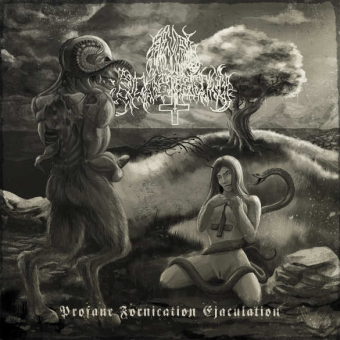 Anal Blasphemy - Profane Fornication Ejaculation - LP
