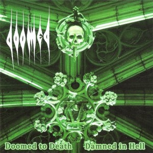 Doomed - Doomed to Death and Damned in Hell - LP
