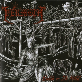 Vermeth - Suicide Or Be Killed! - CD