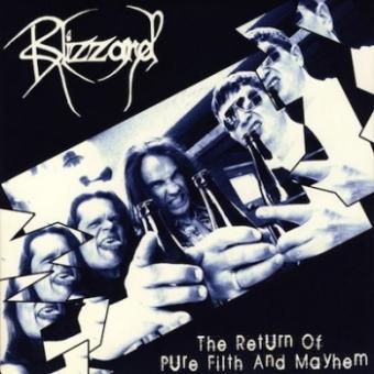 Blizzard - The Return Of Pure Filth & Mayhem - EP