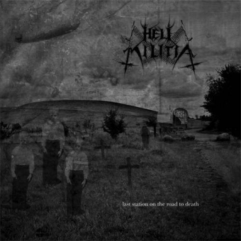 Hell Militia - Last Station on the Road to Death - Digibook CD