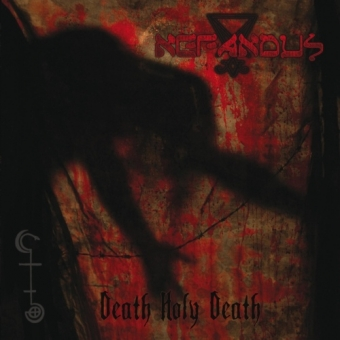 Nefandus - Death Holy Death - CD