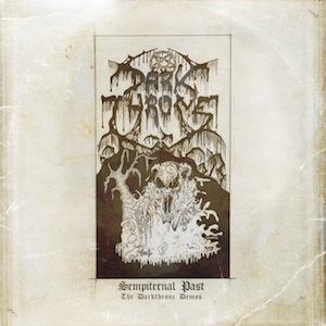 Darkthrone - Sempiternal Past - The Darkthrone Demos - CD