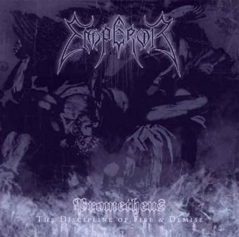 Emperor - Prometheus - The Discipline of Fire & Demise - CD