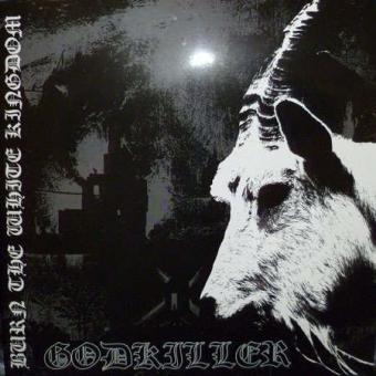 Godkiller - Burn the White Kingdom - LP