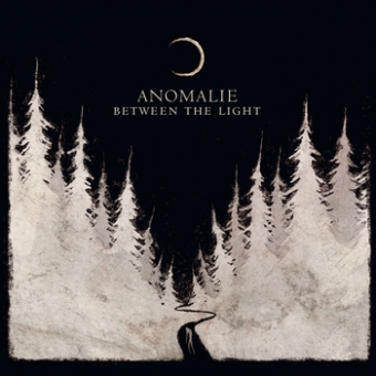 Anomalie - Between The Light - DigiCD