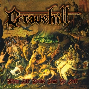 Gravehill - When All Roads Lead to Hell - CD