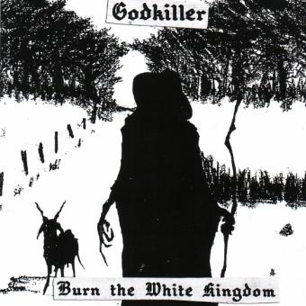Godkiller - Burn the White Kingdom - CD