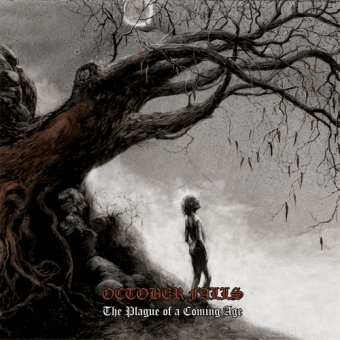 October Falls - The Plague Of A Coming Age - DLP