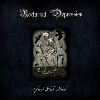 Nocturnal Depression - Spleen Black Metal - Digibook-CD