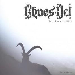 Khaos-Dei - Tell Them Lucifer Was Here - CD