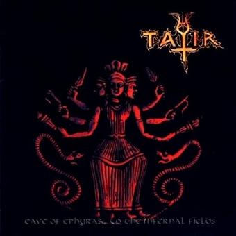 Tatir - Cave of Ephyras... to the Infernal Fields - CD