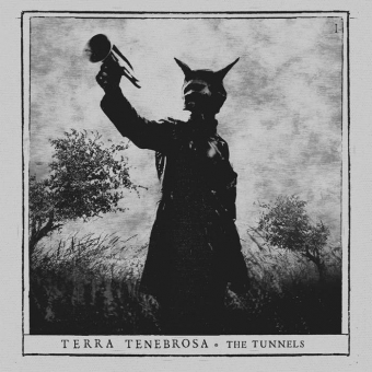 Terra Tenebrosa - The Tunnels - Slipcase-DigiCD