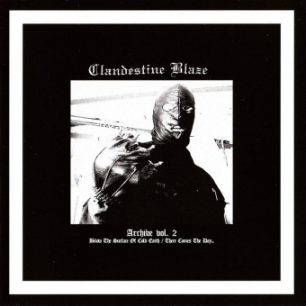 Clandestine Blaze - Archive vol. 2 - CD