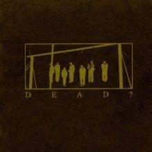 Dead? - Dead? - CD