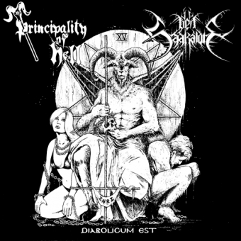 Principality of Hell / Den Saakaldte - Diabolicum Est - Split-EP