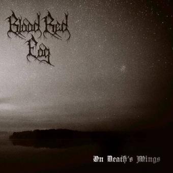 Blood Red Fog - On Deaths Wings - LP