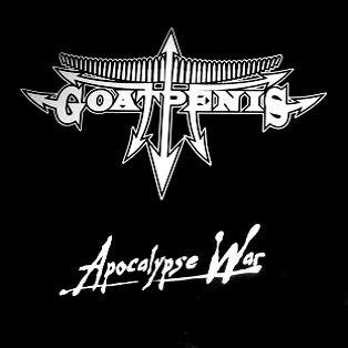 Goatpenis - Apocalypse War - MLP