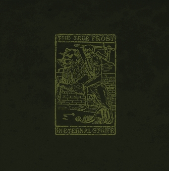 The true Frost - In eternal strife - LP