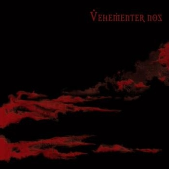 Vehementer Nos - Vehementer Nos - CD