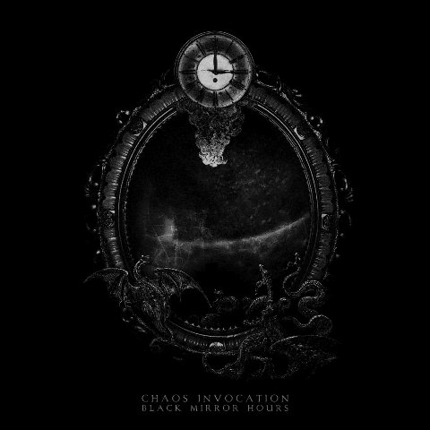 Chaos Invocation - Black Mirror Hours - CD