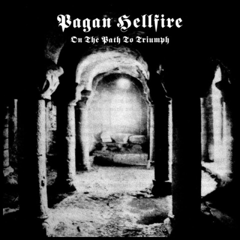Pagan Hellfire - On the Path to Triumph - CD