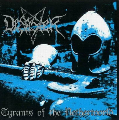 Desaster - Tyrants of the Netherworld - CD