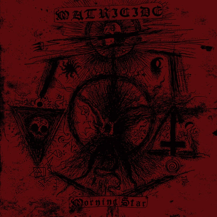 Matricide - Morning Star - EP