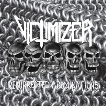 Victimizer - Resurrected Abominations - MLP