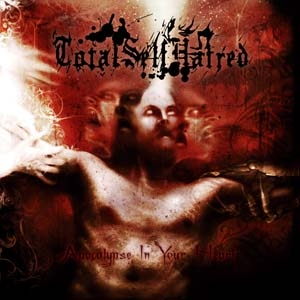 Totalselfhatred - Apocalypse In Your Heart - CD