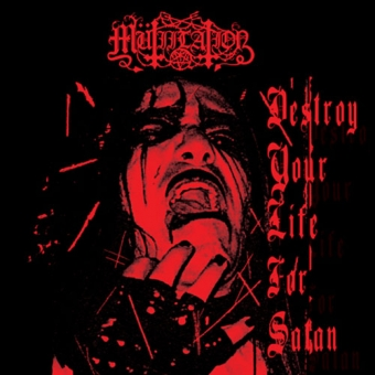 Mütiilation - Destroy Your Life for Satan  - CD