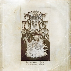 Darkthrone - Sempiternal Past - The Darkthrone Demos - CD
