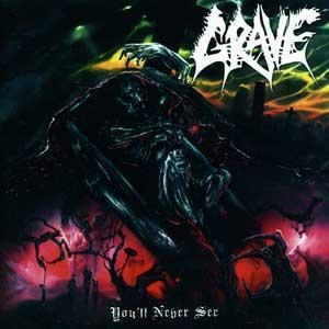 Grave - You'll Never See... (+Bonus) - CD