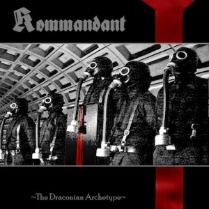 Kommandant - The Draconian Archetype - LP