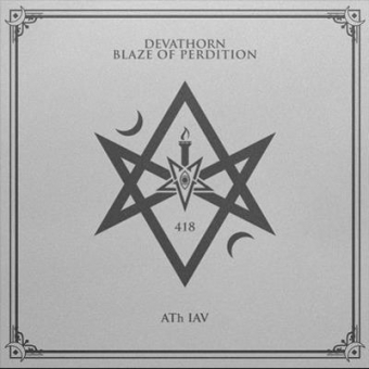 Devathorn / Blaze of Perdition - 418 - ATh IAV - Split-CD