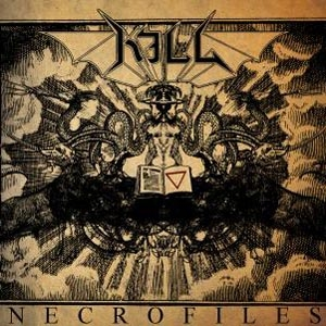 Kill - The NecroFiles - CD