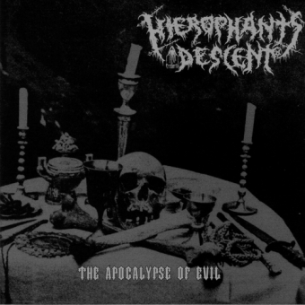 Hierophant's Descent - The Apocalypse Of Evil - MCD