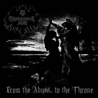 Shadows Under Arms - From the Abyss… to the Throne - CD