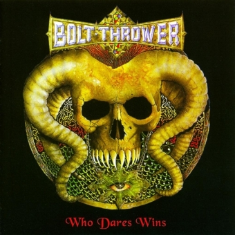 Bolt Thrower - Who Dares Wins - CD