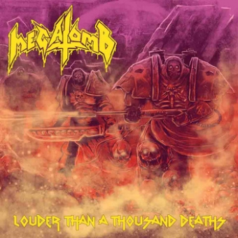 Megatomb - Louder Than a Thousand Deaths - MCD