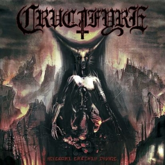 Crucifyre - Infernal Earthly Divine - LP