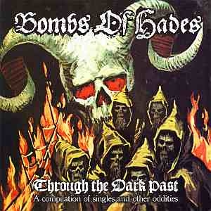 Bombs of Hades - Through the Dark Past - CD