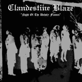 Clandestine Blaze - Night of the Unholy Flames - LP