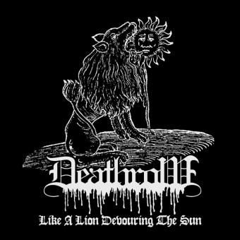 Deathrow - Like A Lion Devouring The Sun - EP