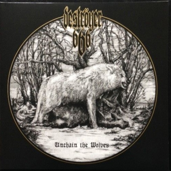 Deströyer 666 - Unchain the Wolves - LP
