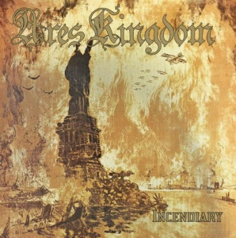 Ares Kingdom - Incendiary - CD